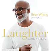 Laughter Just Like A Medicine (Radio Verison) de BeBe Winans