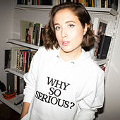 Why So Serious by Alice Merton