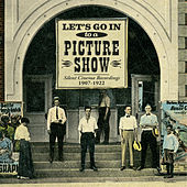 Let's Go in to a Picture Show by Various Artists
