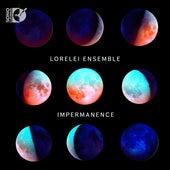 Impermanence de Lorelei Ensemble