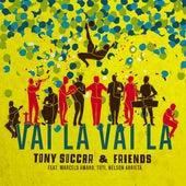 Vai La, Vai La (feat. Marcelo Amaro, Tuti & Nelson Arrieta) by Tony Succar