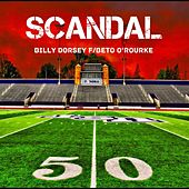 Scandal (feat. Beto O'Rourke) by Billy Dorsey