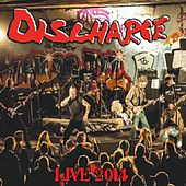 Live 2014 by Discharge