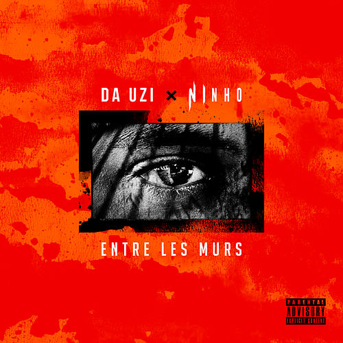 Entre les murs (feat. Ninho) de Da Uzi