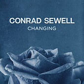 Changing de Conrad Sewell
