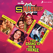 9X Jalwa Smashup # 30 by Various Artists