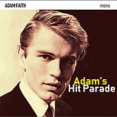 Adam's Hit Parade: The Lost Broadcasts by Adam Faith