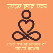Yogi Translations of David Bowie by Yoga Pop Ups
