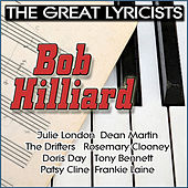 The Great Lyricists: Bob Hilliard de Various Artists