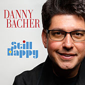 Still Happy de Danny Bacher