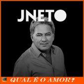 Qual É o Amor de J. Neto