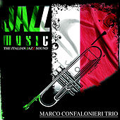 Jazz Music (The Italian Jazz Sound) von Marco Confalonieri Trio