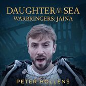 Daughter of the Sea (Warbringers: Jaina) van Peter Hollens