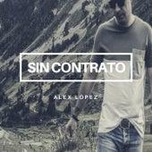 Sin Contrato von Alex López