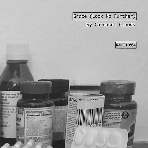 Grace (Look No Further) by Carousel Clouds