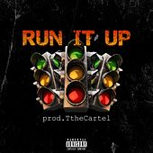 Run It Up by Tp