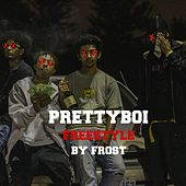 Prettyboi Freestyle by Frost