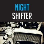 Night Shifter von Various Artists