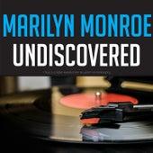 Marilyn Monroe Undiscovered von Marilyn Monroe