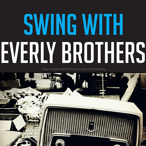 Swing with Everly Brothers von The Everly Brothers