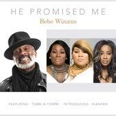 He Promised Me de BeBe Winans