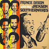 Prince Dixon With The Jackson Southernaires by Prince Dixon