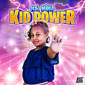 Kid Power de Ms. Nina