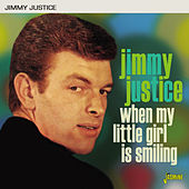 When My Little Girl Is Smiling von Jimmy Justice