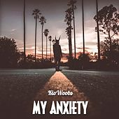My Anxiety by KioWoobs