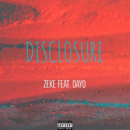 Disclosure by Zeke