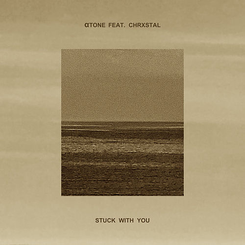 Stuck With You by Atone