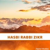 Hasbi Rabbi Zikr de Digital Muslims