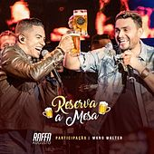 Reserva a Mesa (Ao Vivo) von Raffa Augusto