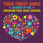 Legends of the American Folk Music Revival - Their Finest Songs de Peter, Paul and Mary