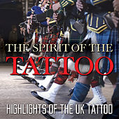 The Spirit Of The Tattoo - Highlights Of The UK Tattoo by Various Artists