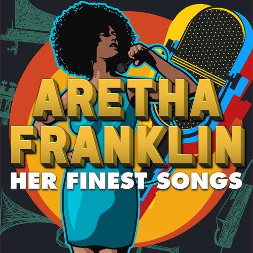Aretha Franklin - Her Finest Songs de Aretha Franklin