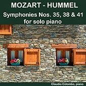 Mozart - Hummel: Symphonies Nos. 35, 38 & 41 for solo Piano by Claudio Colombo