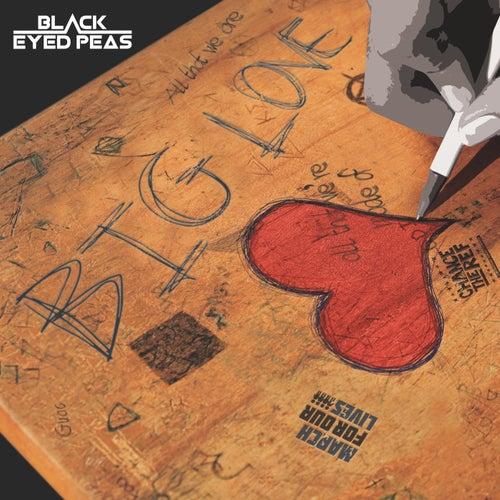 Big Love by Black Eyed Peas