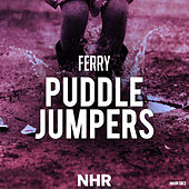 Puddle Jumpers by Ferry