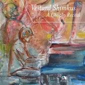 Chopin: 4 Ballades, 3 Nocturnes Op. 9 & Scherzo No. 2, Op. 31 von Vestard Shimkus