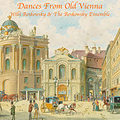 Dances from Old Vienna by Willi Boskovsky
