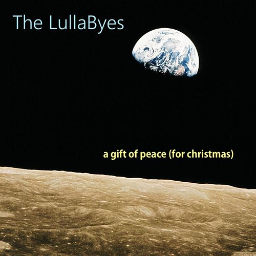 A Gift of Peace (For Christmas) by Lullabyes