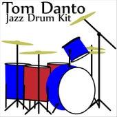 Jazz Drum Kit by Tom Danto