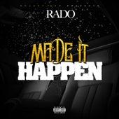 Made It Happen de Rado