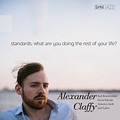 Standards: What Are You Doing the Rest of Your Life? by Alexander Claffy