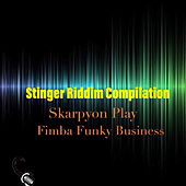 Stinger Riddim Compilation de Various Artists