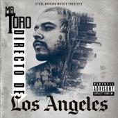 Directo De Los Angeles by Mr.Toro