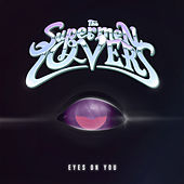 Eyes on You by The Supermen Lovers