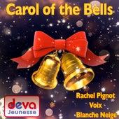 Carol of the Bells de Rachel Pignot