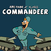 Commandeer by Arc Nade